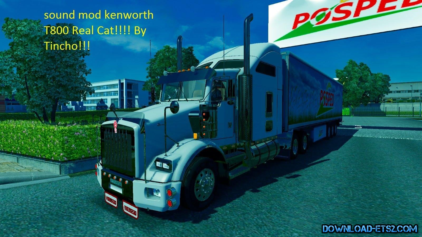 KENWORTH T800 SOUNDS by Tincho