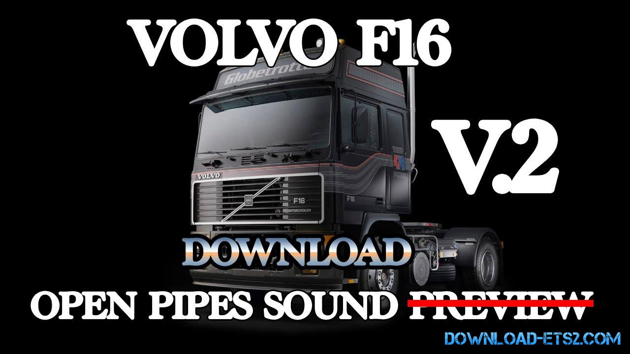 VOLVO F16 OPEN PIPE SOUND V.2