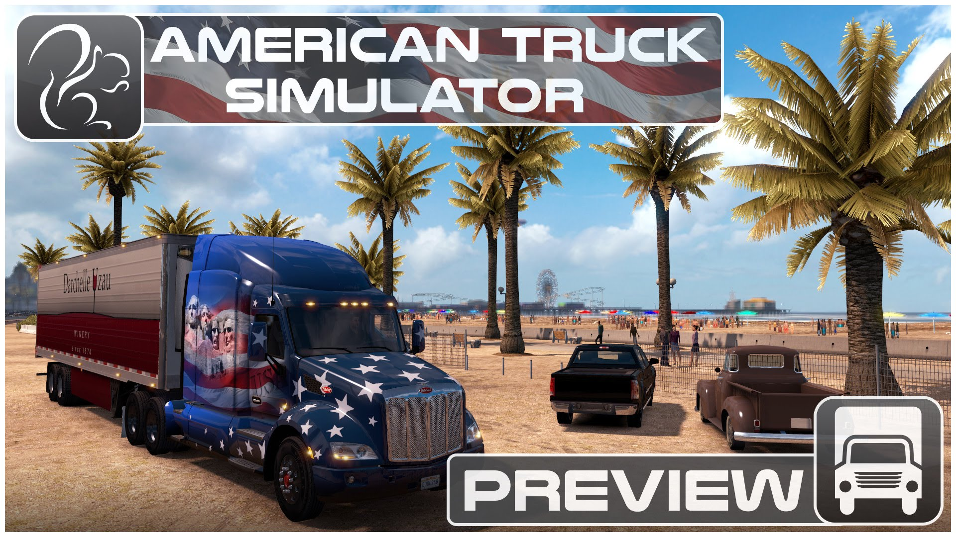 American Truck Simulator - Preview and Information (Video)