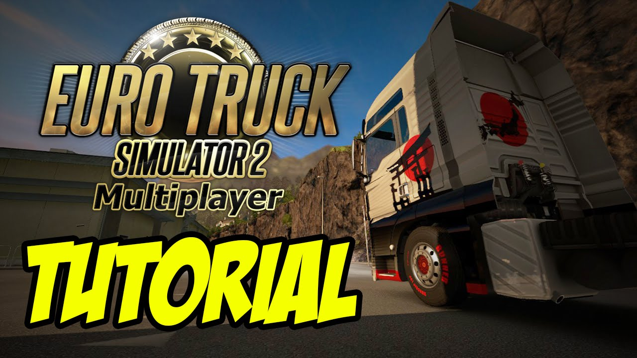 Tutorial install Mod Multiplayer Euro Truck Simulator 2