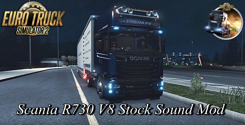 Scania R730 V8 Stock Sound mod v2