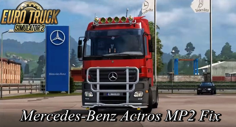 Mercedes-Benz Actros MP2 Fix [1.23.x]