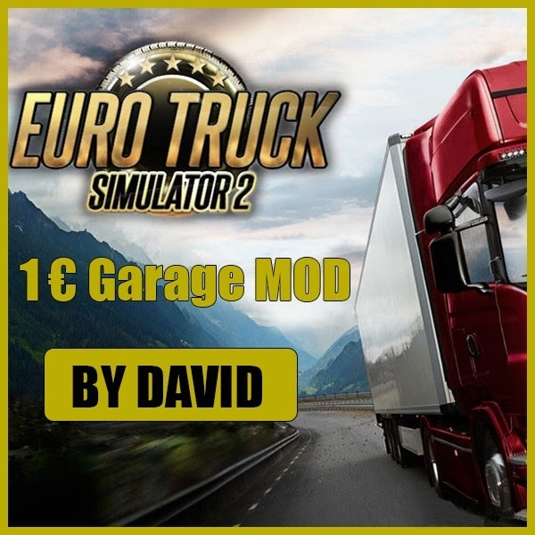 ETS2 1€ Garage Mod by David