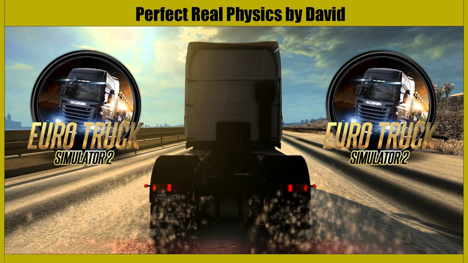 ETS2 Perfect Real Physics for all trucks by David