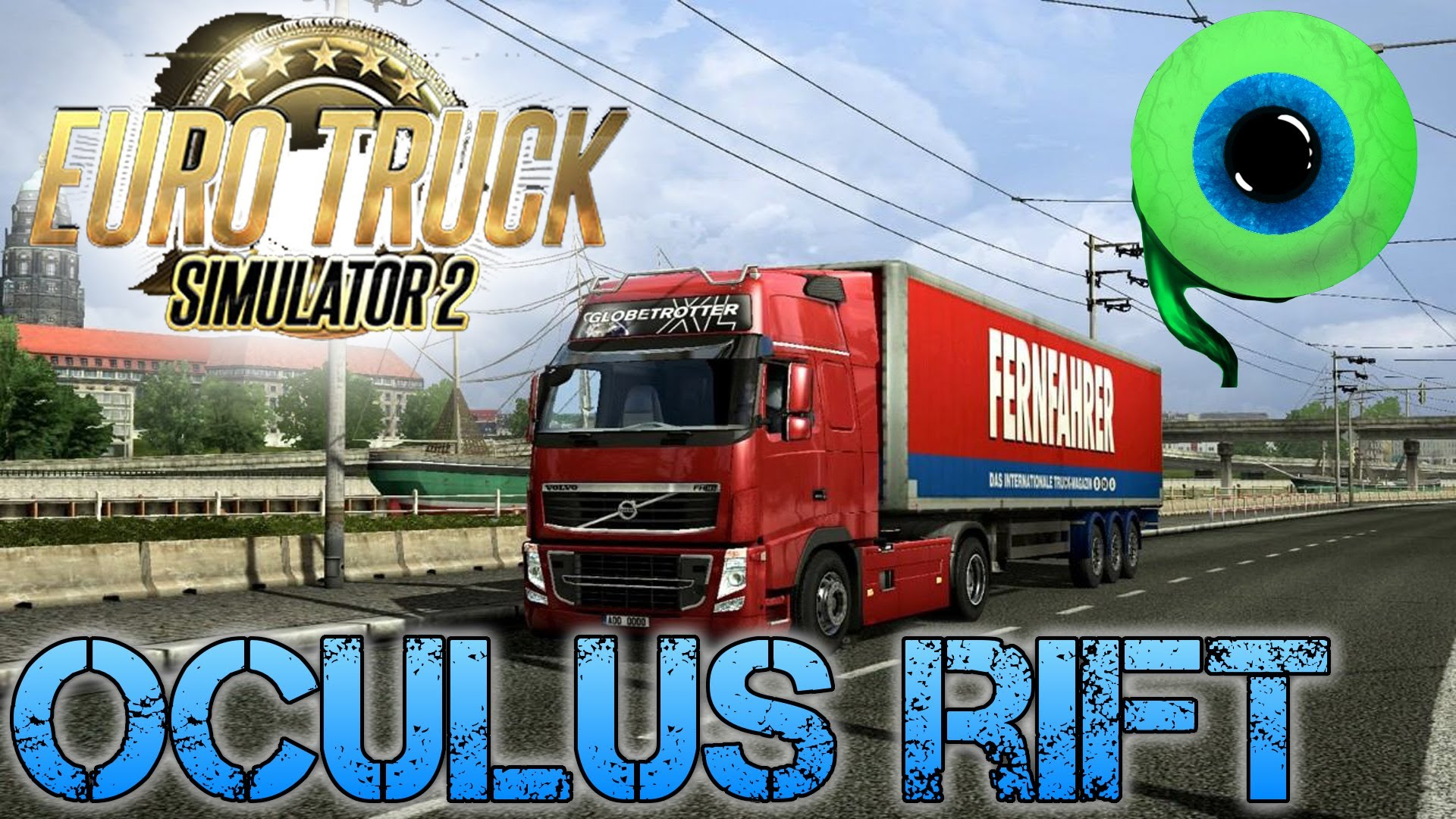 Euro Truck Simulator 2 with the OCULUS RIFT