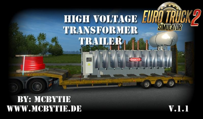 High voltage transformer trailer v1.1 for Ets2