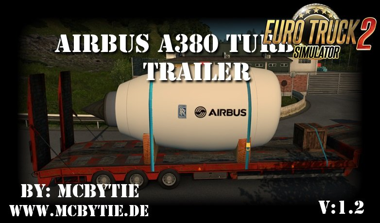 AIRBUS A380 Turbine Trailer for Ets2