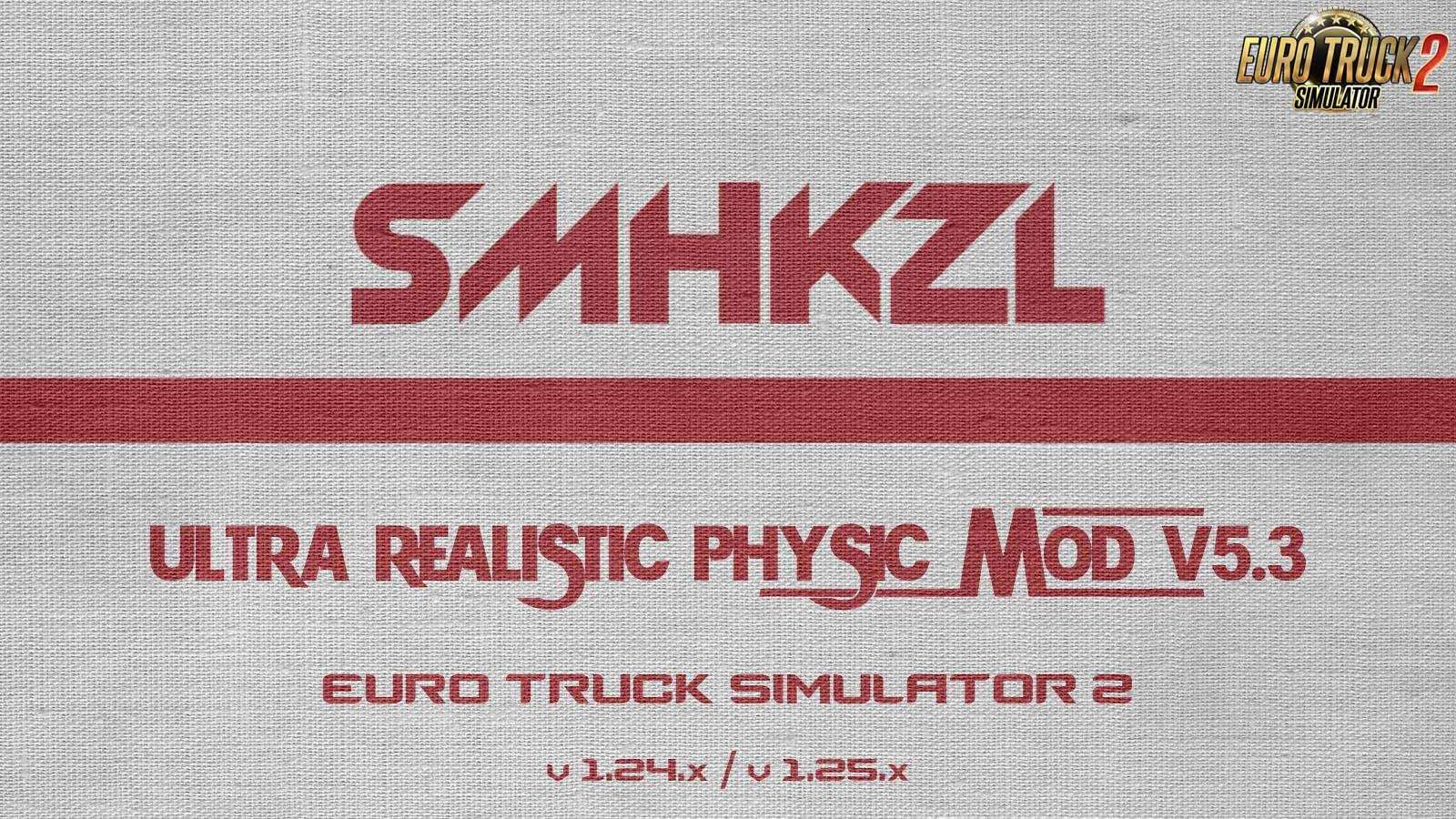 SmhKzl Ultra Realistic Physic Mod v5.3