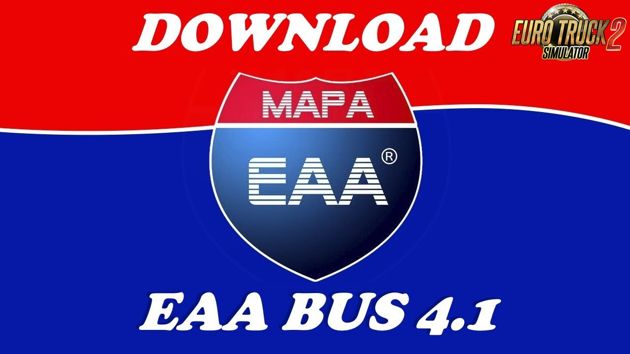 DOWNLOAD MAPA EAA BUS 4.1 for ETS 2