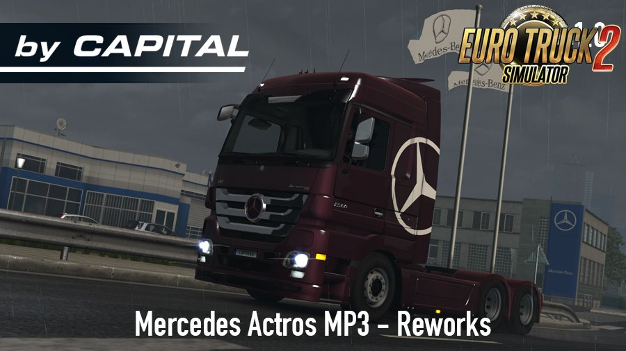 Mercedes Actros MP3 Reworks - ByCapital v1.0 for Ets2