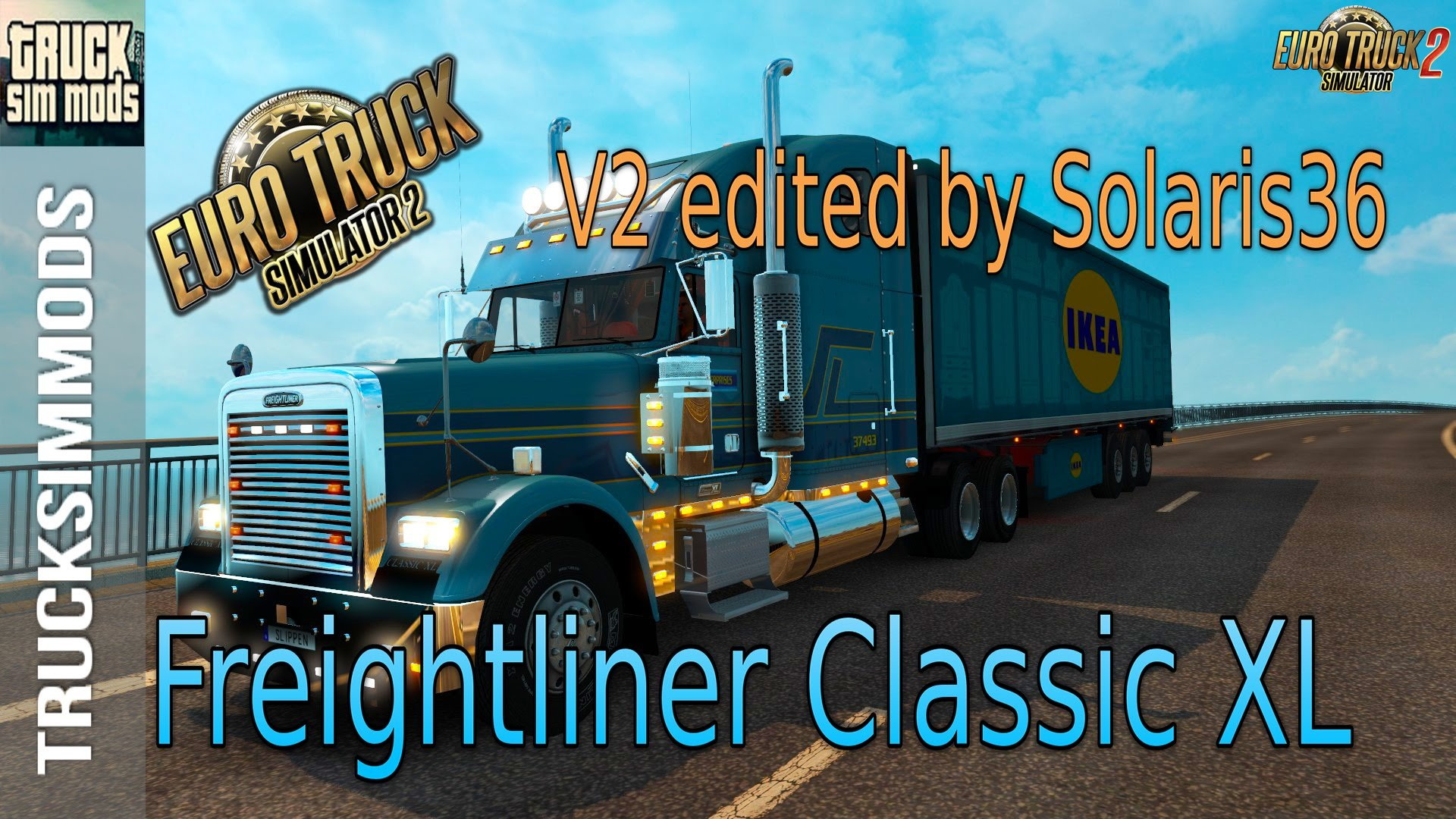Freightliner Classic XL + Interior v2.1 by Solaris36 (1.26.x) for ETS 2
