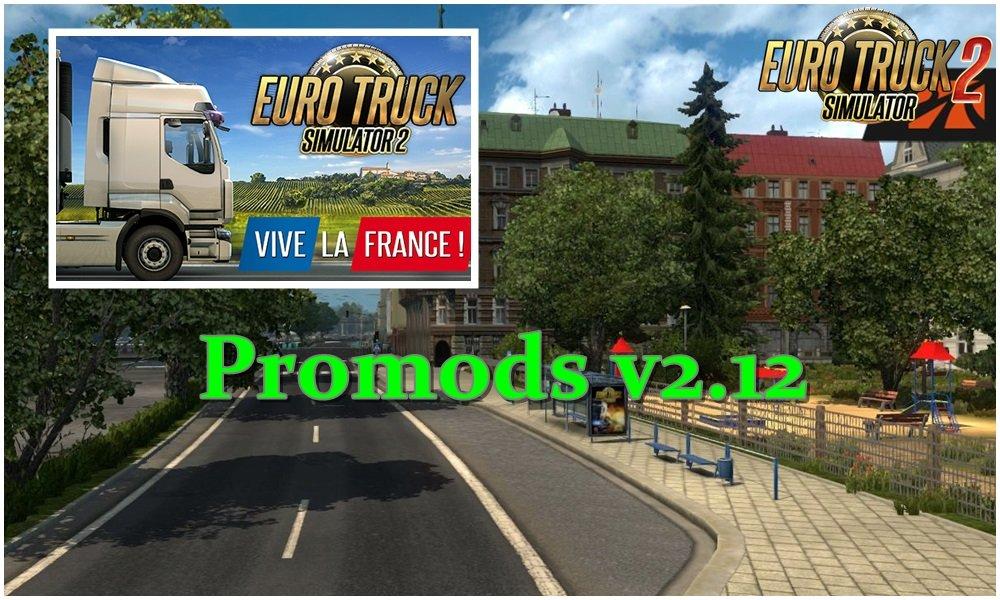 ProMods 2 12 1 26 x » ETS2 mods, SCS mods, Euro Truck