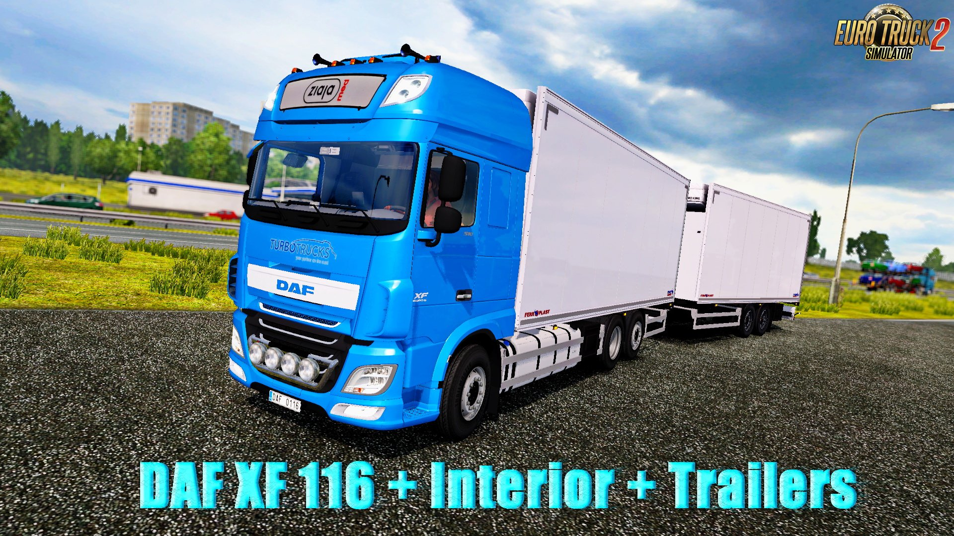 DAF XF 116 + Interior + Trailers v0.6 (Beta Version) (1.26.x)