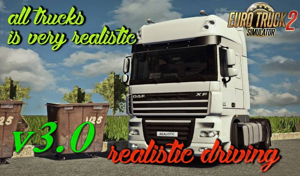 Realistic Driving and Physics for all Trucks v3.0 in Ets2