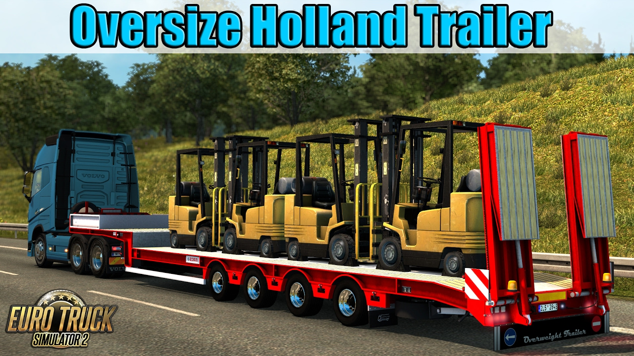 Trailer Oversize Holland - Euro Truck Simulator 2