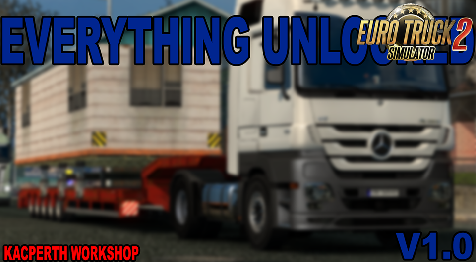 Everything Unlocked v1.0 for Ets2
