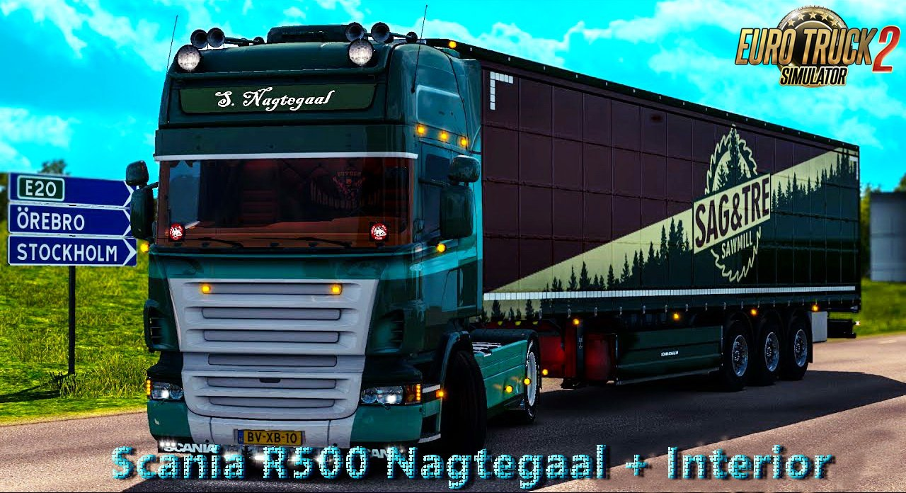 Scania R500 Nagtegaal + Interior v2.0 Edit by Nikola (1.28.x)
