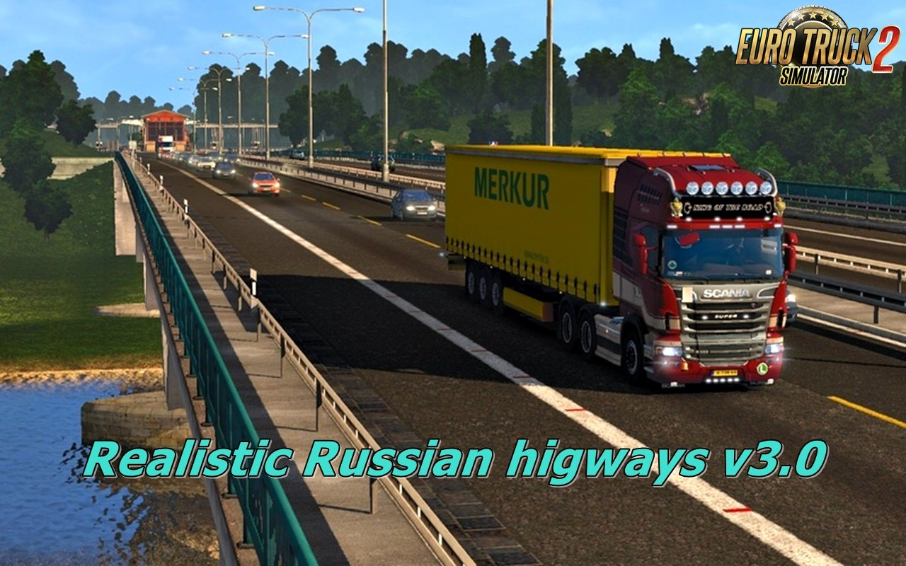 Realistic Russian higways v3.0 for Ets2