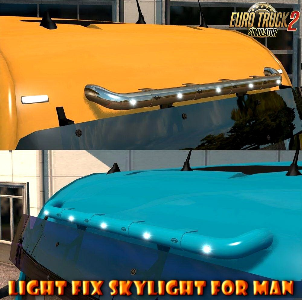 Light Fix Skylight for MAN Trucks v1.1 (1.30.x)