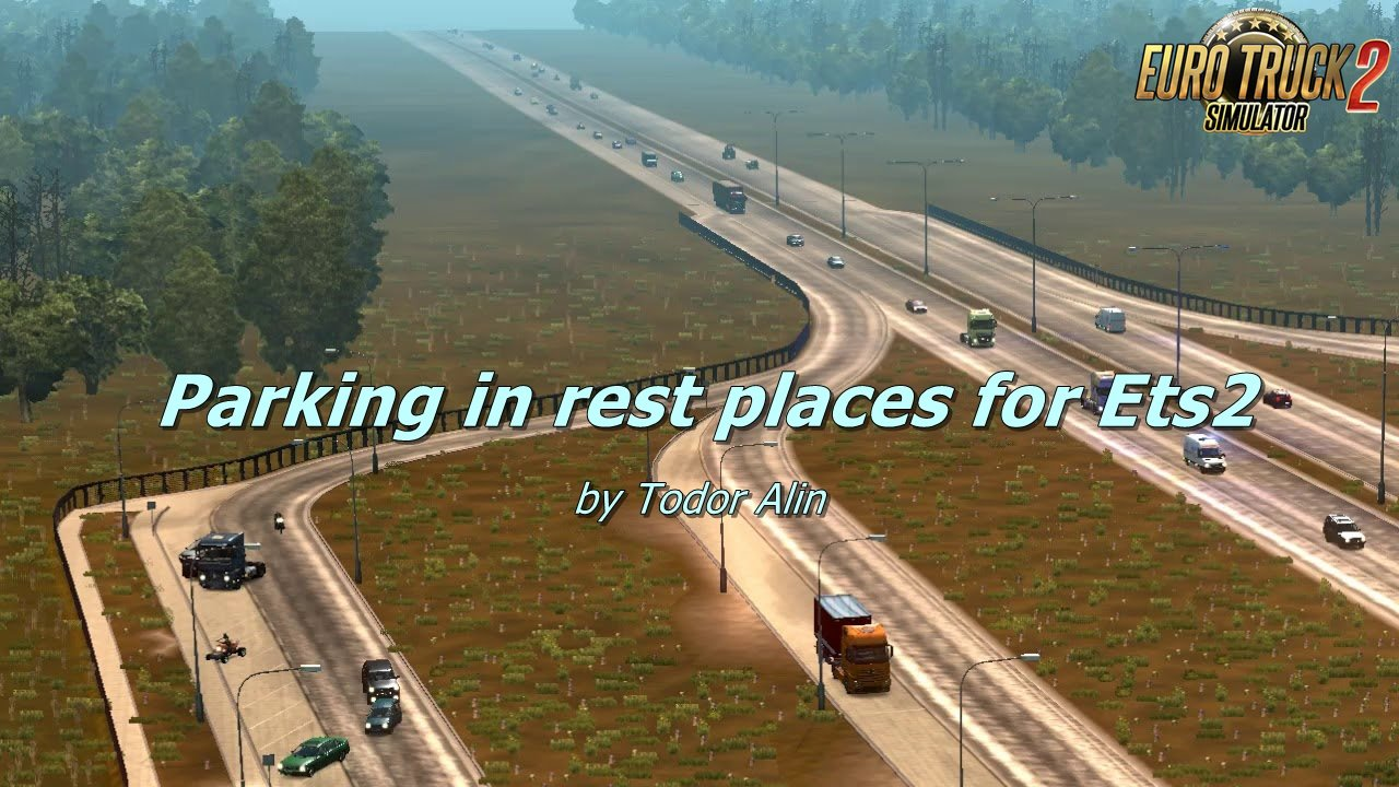 Parking in rest places v1.5 for Ets2