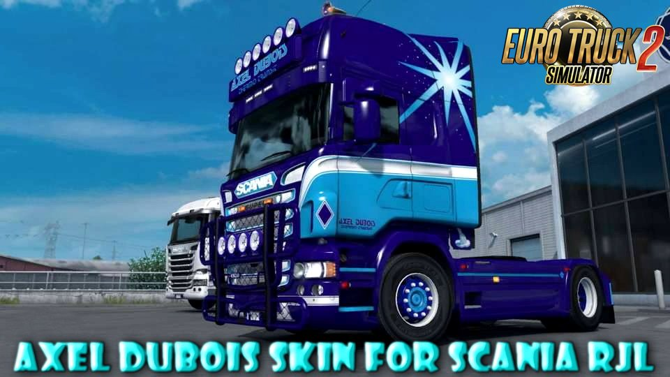 Axel Dubois Skin for Scania RJL v1.0 by DavyBerto (1.30.x)
