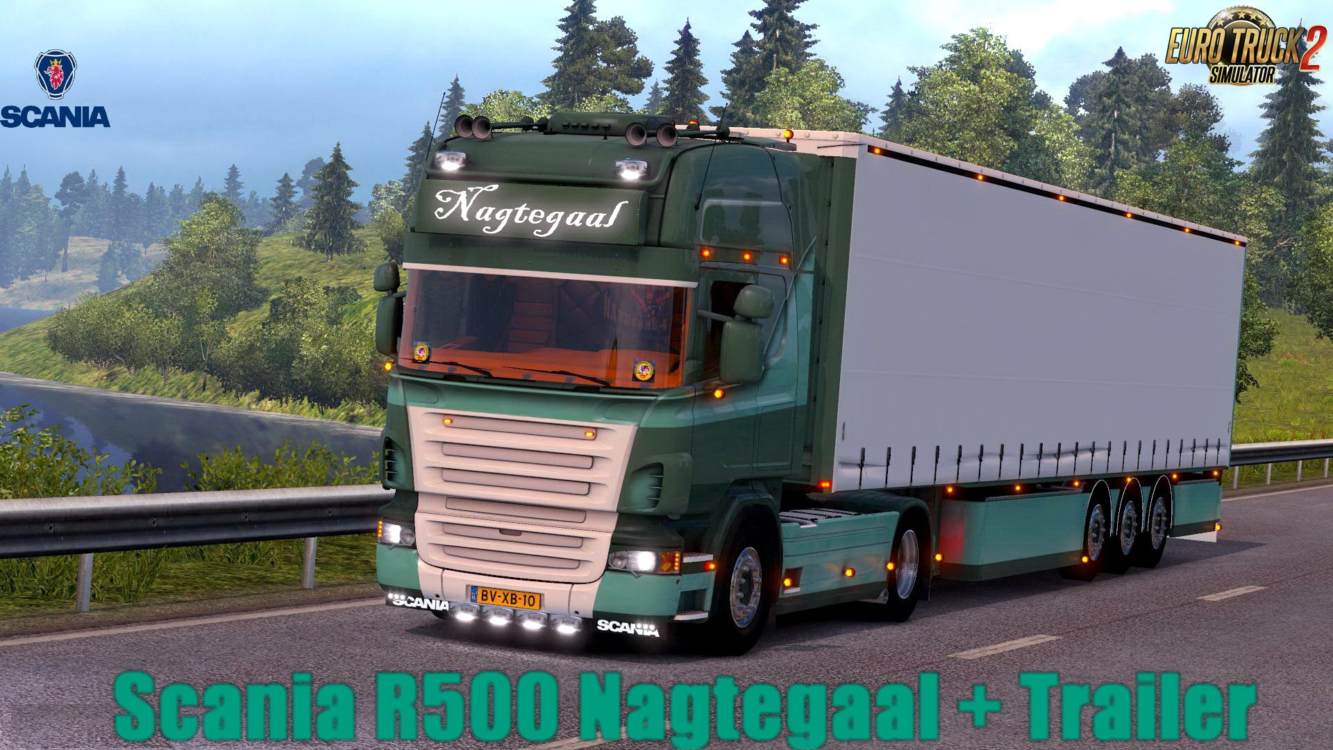 Scania R500 Nagtegaal Edition + Trailer v1.0 (1.32.x)