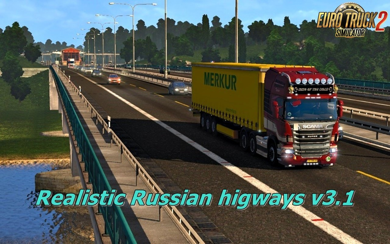 Realistic Russian higways v3.1 for Ets2