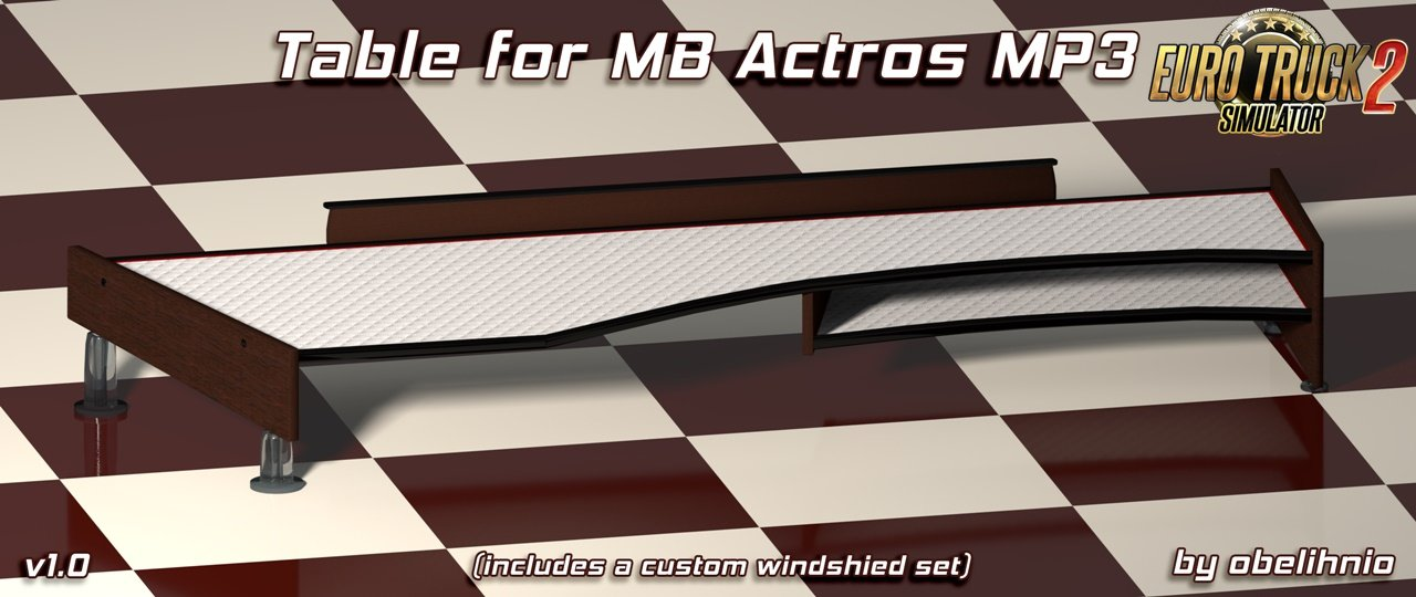 Table and wind-shield set for Actros MP3 v1.0 [1.30.x]