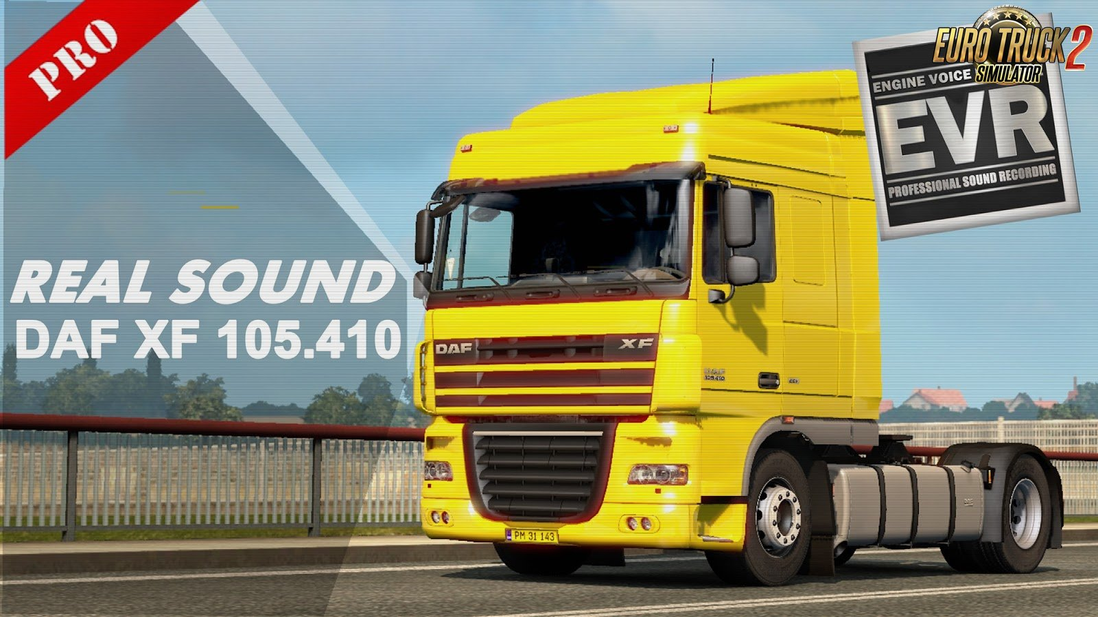Authentic Real Sound DAF XF105.460 Paccar MX340 v1.0 (1.30.x)