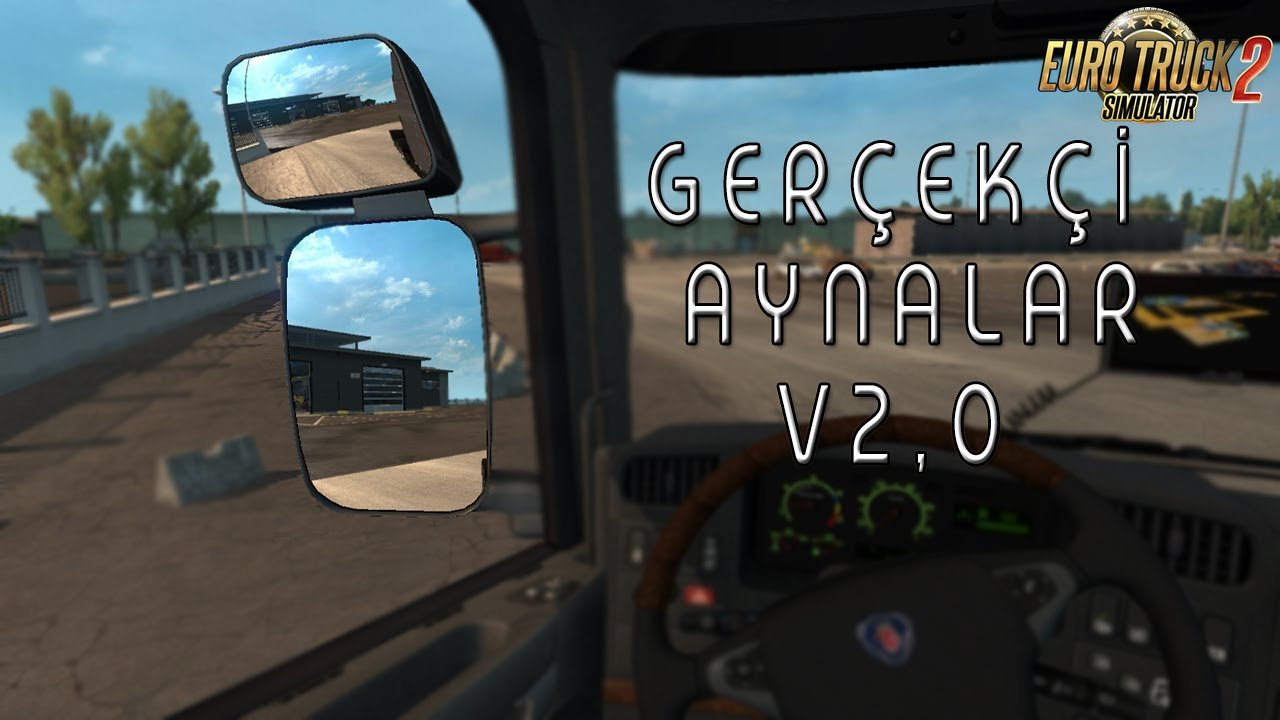 Realistic Mirror v2.0 for Ets2