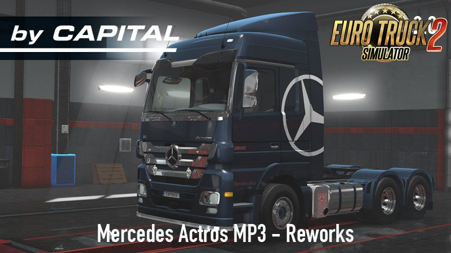 Mercedes Actros MP3 Reworks v2.0 ByCapital