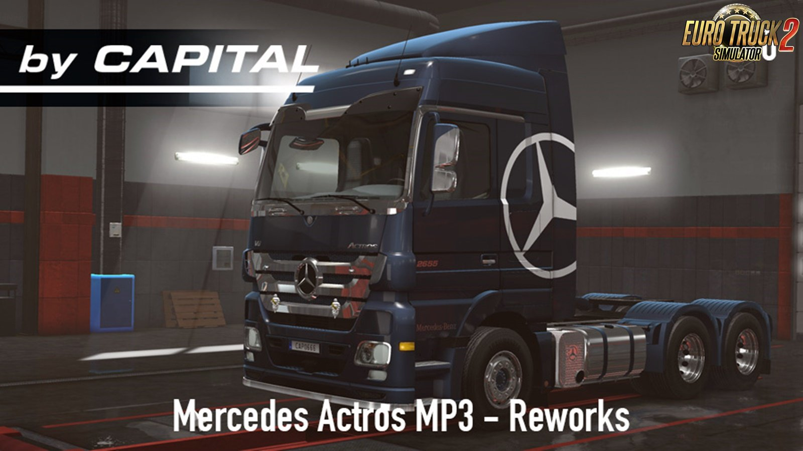 Mercedes Actros MP3 Reworks v3.0 ByCapital