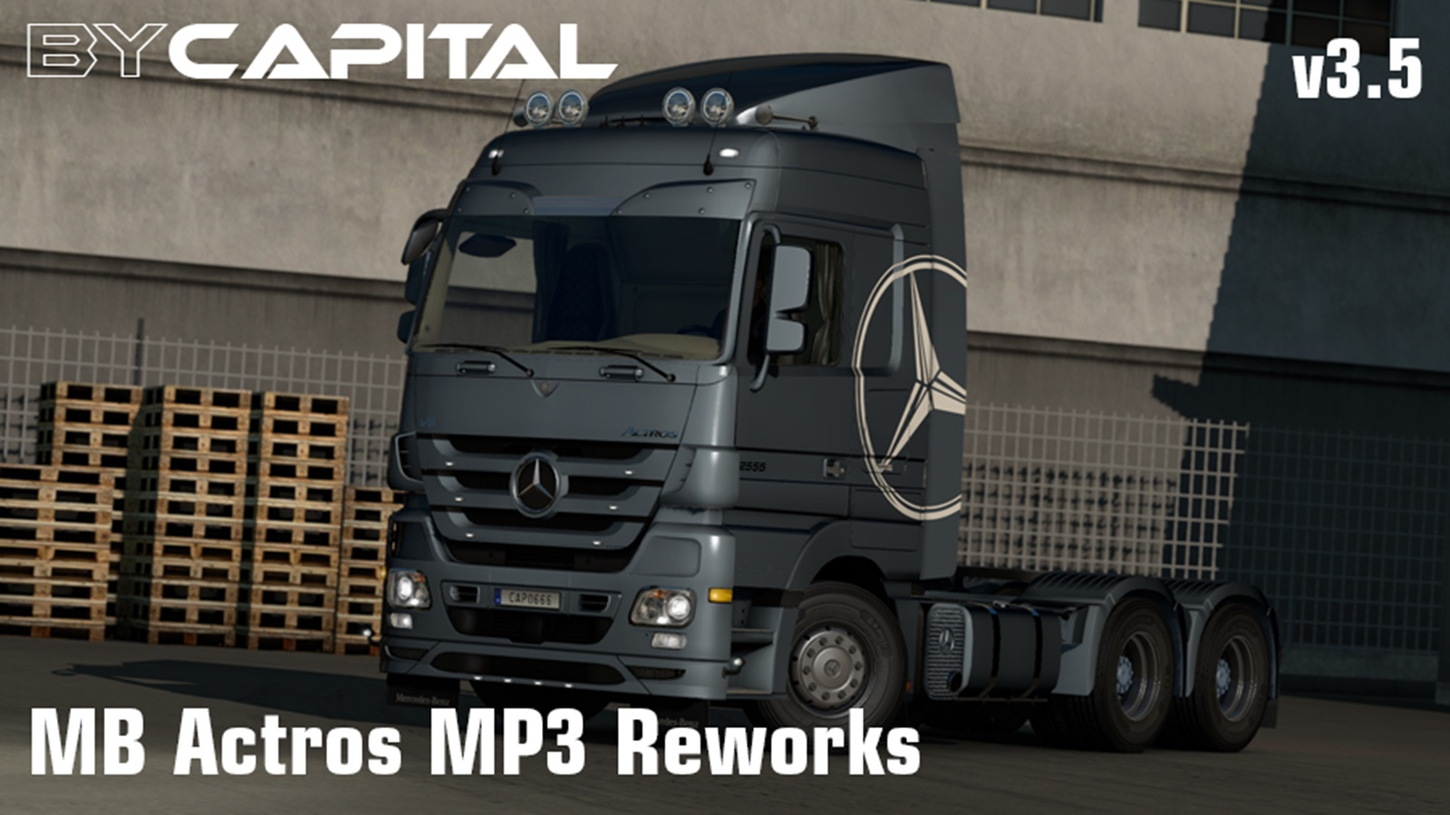 Mercedes Actros MP3 Reworks v3.5 ByCapital