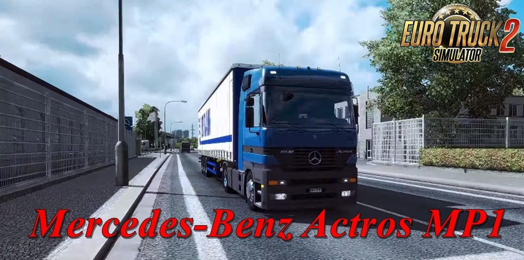 Mercedes-Benz Actros MP1-New update [1.35.x]