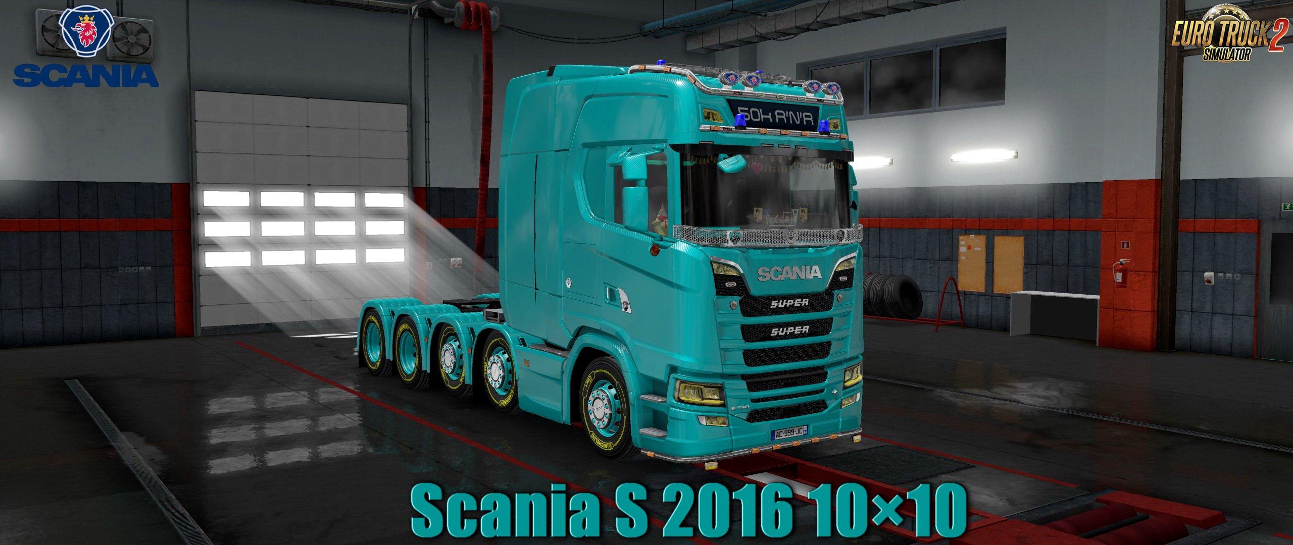 Scania S 2016 10×10 v1.0 (1.31.x)
