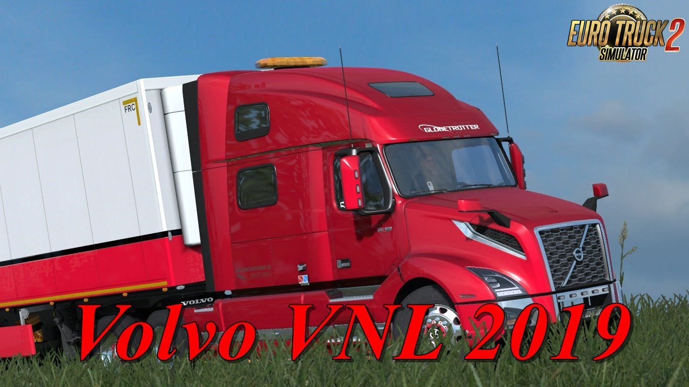 Volvo VNL 2019 for Ets2 [1.31.x-1.32.x-1.33]