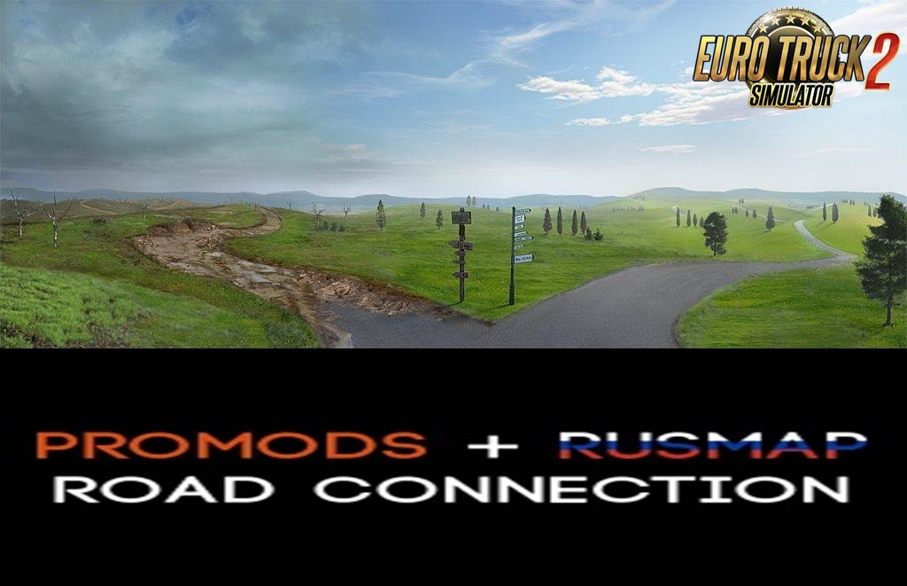 ProMods 2.30 and RusMap 1.8.1 Road Connection[1.31.x]