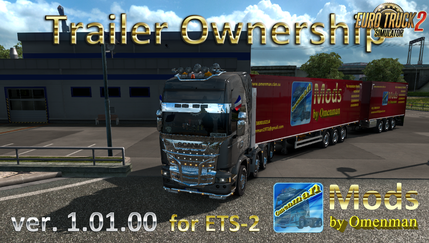 Trailer Ownership v.1.01.00 by Omenman [1.32.x]