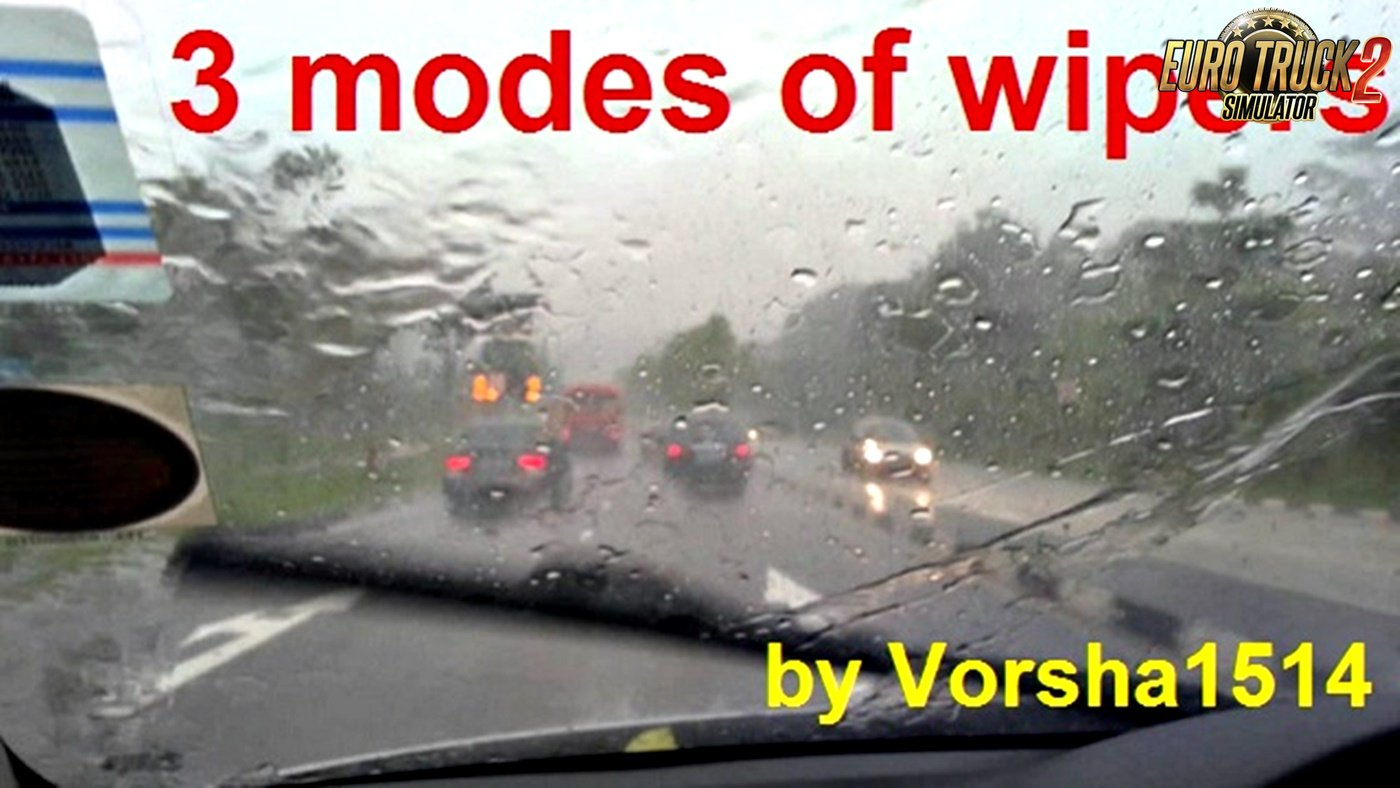 3 modes of wipers mod v1.0 for Ets2