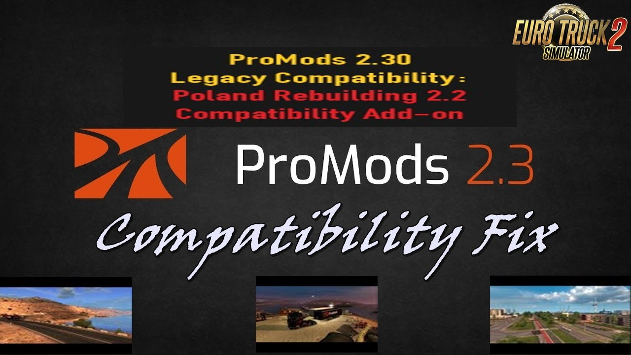 ProMods 2.30 Legacy Compatibility: Poland Rebuilding 2.2 Compatibility Add-on v1.0