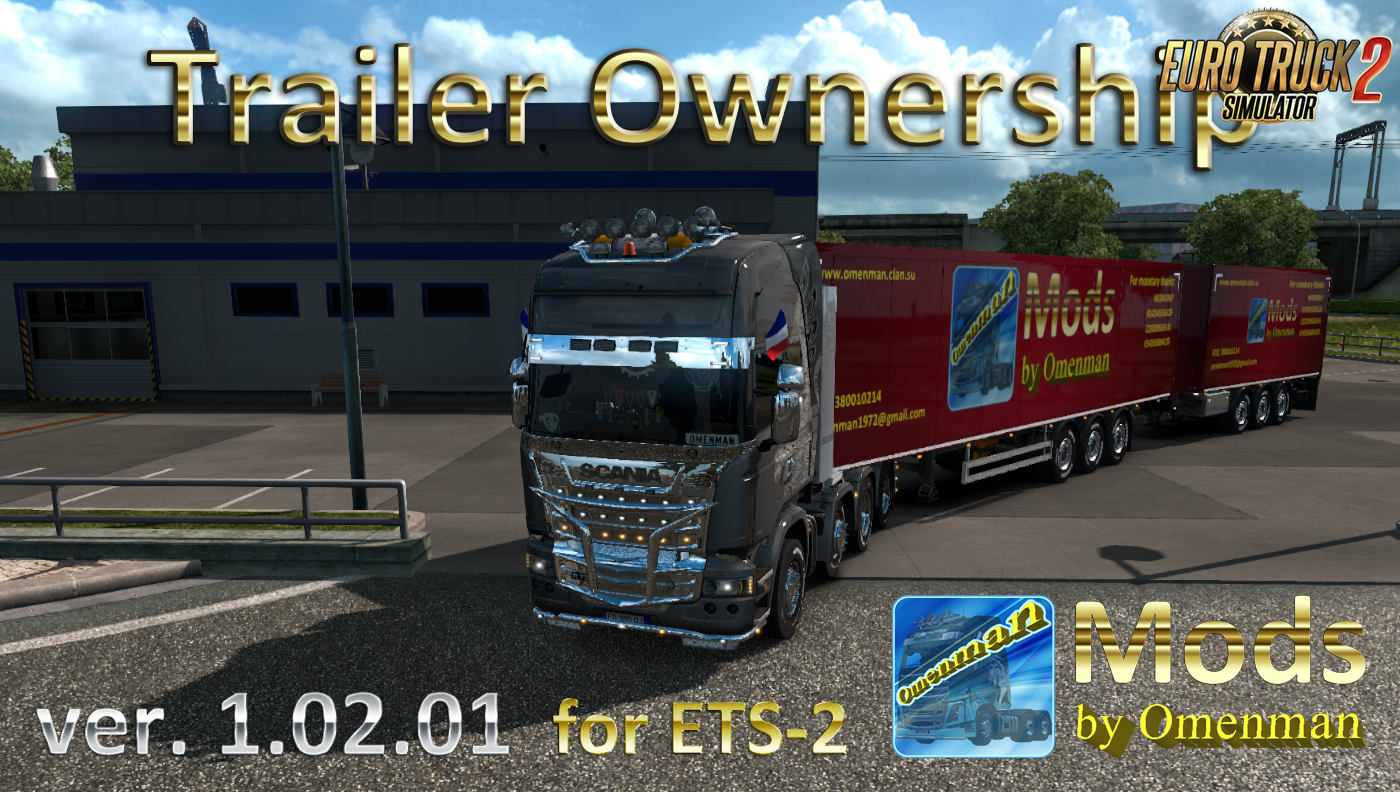 Trailer Ownership v.1.02.01 by Omenman [1.32.x]