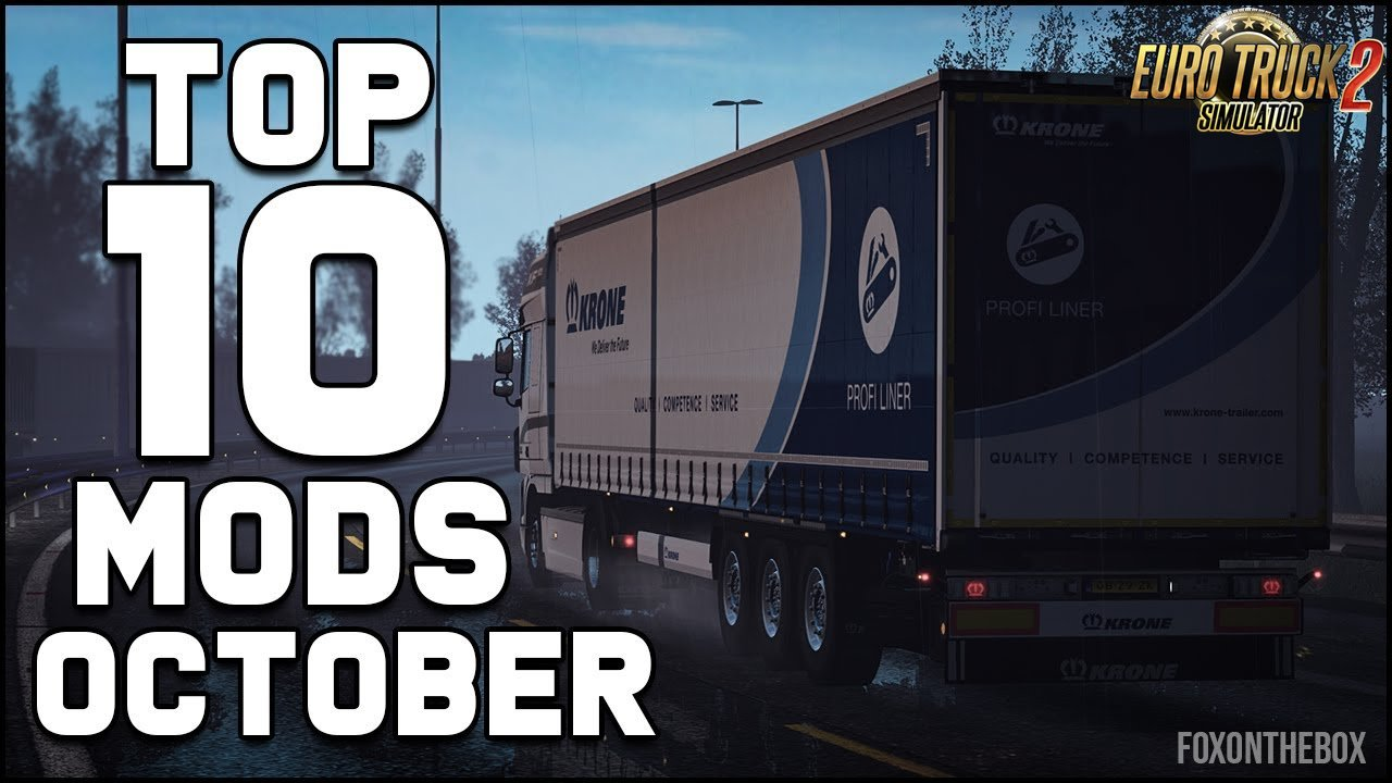 Top 10 ETS2 Mods (October 2018) (1.32.x) - Euro Truck Simulator 2