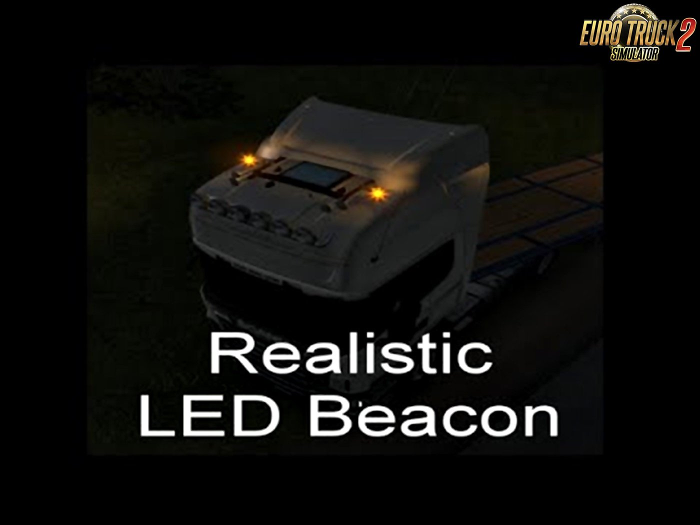 Realistic Led Beacons for Ets2