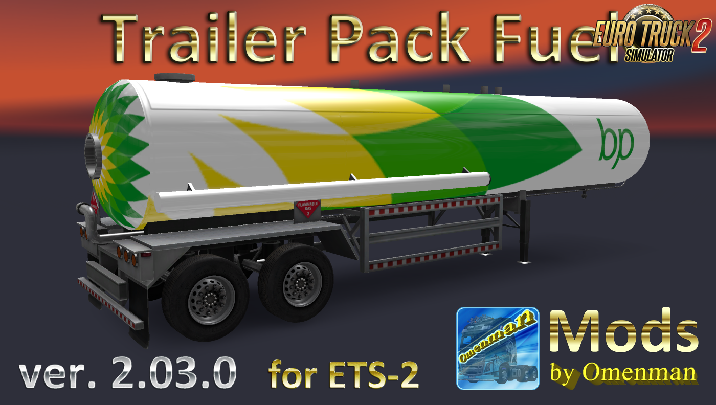 Trailer Pack Fuel v.2.03.0 (Rus + Eng versions) by Omenman