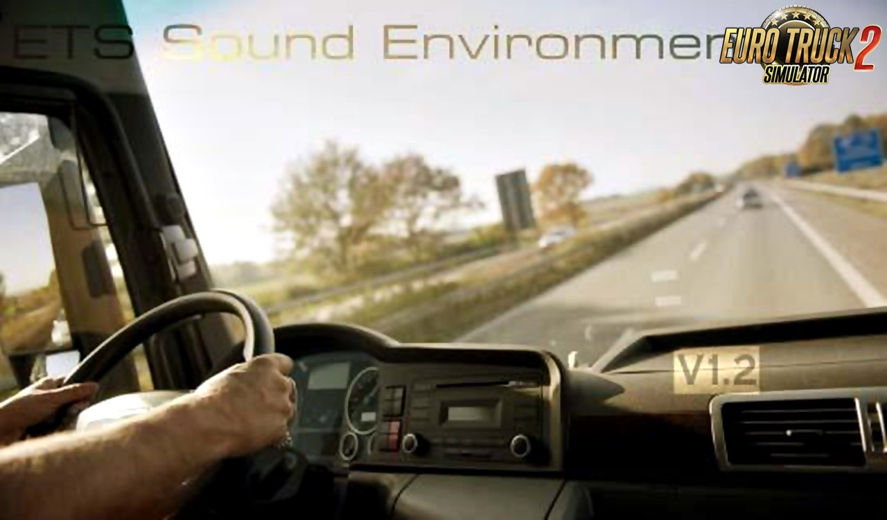 Sound Environment v1.2 for Ets2