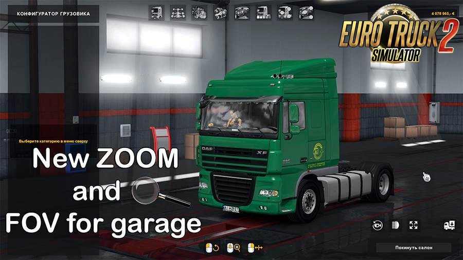 New ZOOM and FOV in Garage for Ets2