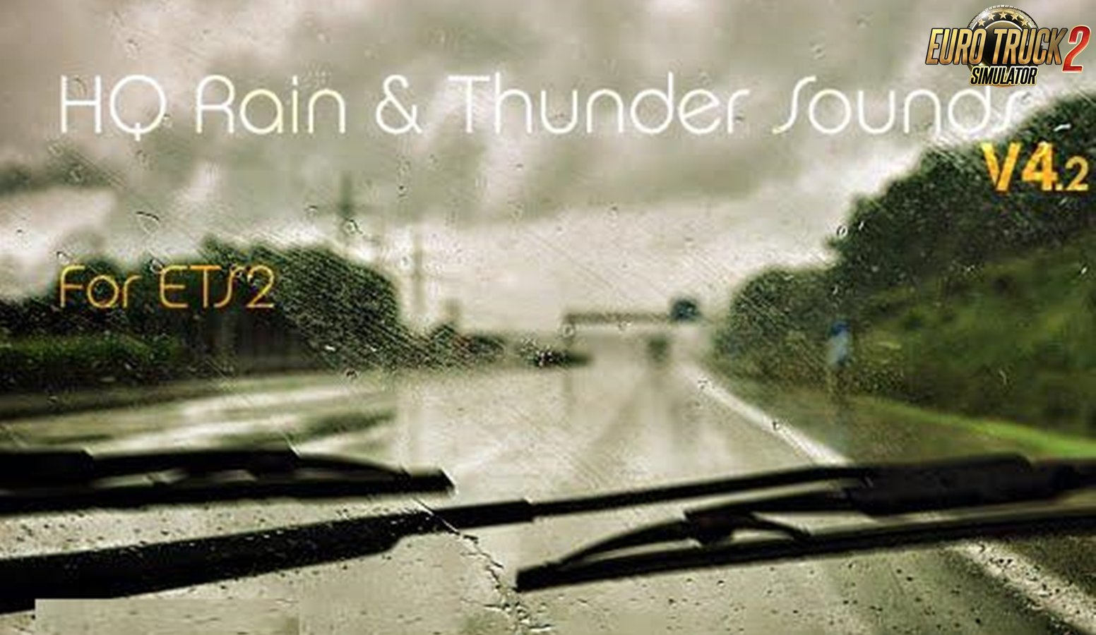 HQ Rain & Thunder Sounds v4.2 for Ets2