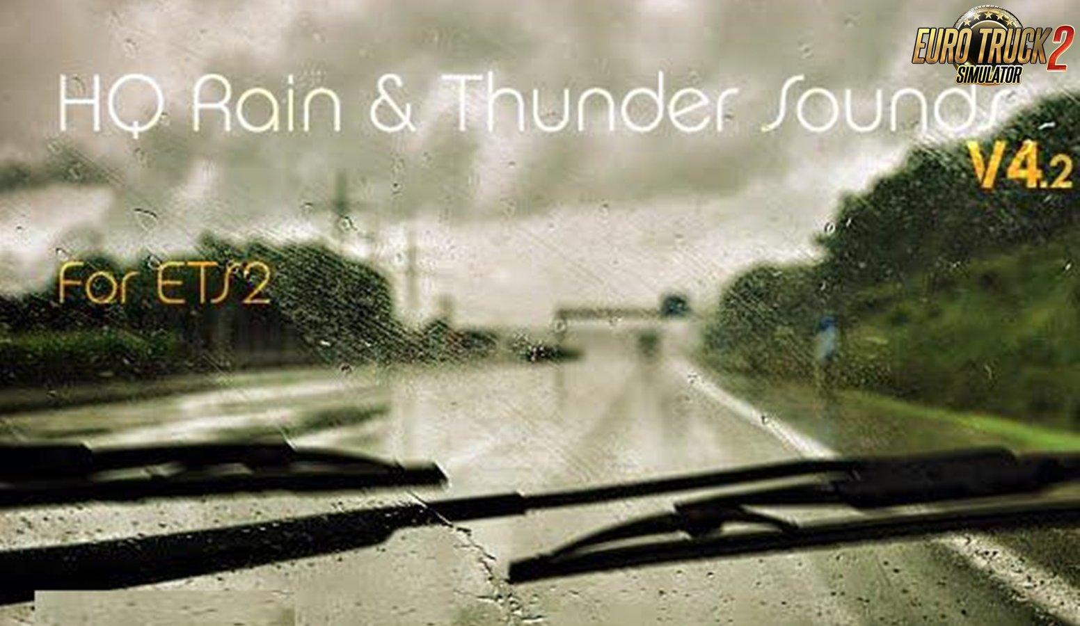 HQ Rain & Thunder Sounds v4.2 for Ets2