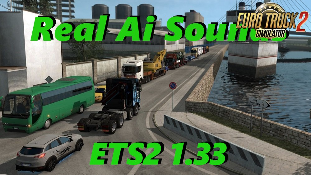 Real Ai Traffic Engine Sounds v1.33.c for Ets2