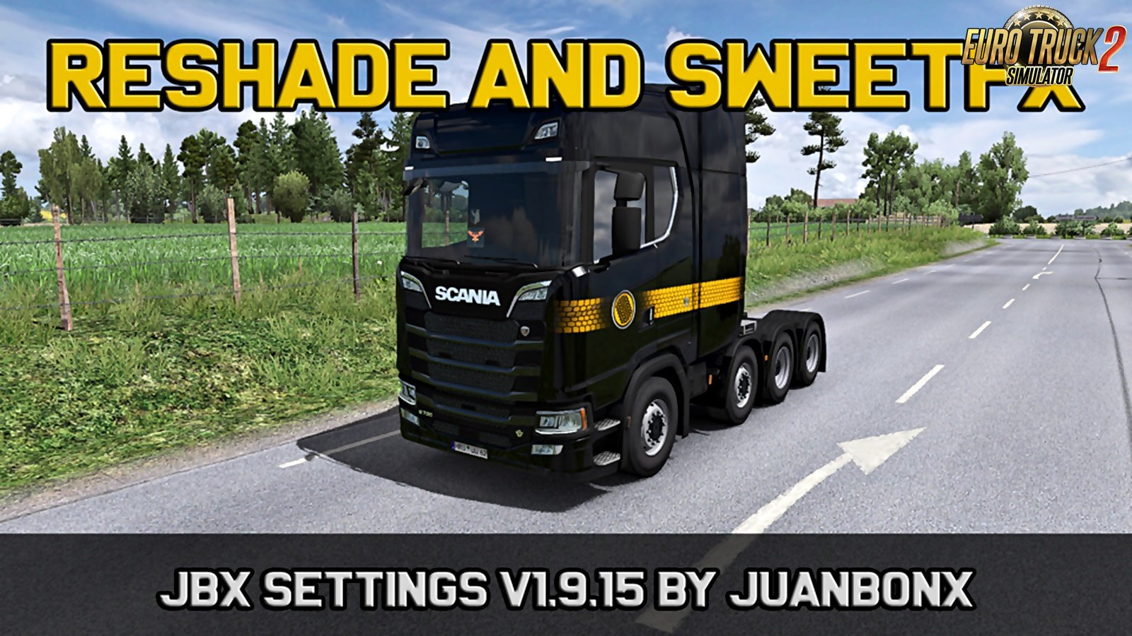 JBX Settings v1.9.15 Reshade and SweetFX for Ets2